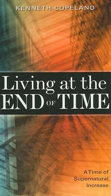 Living at the End of Time