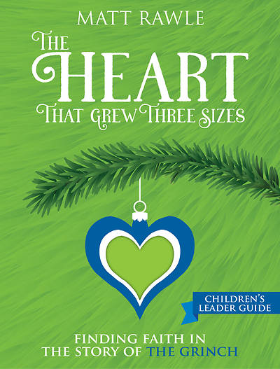 Picture of The Heart That Grew Three Sizes Children's Leader Guide