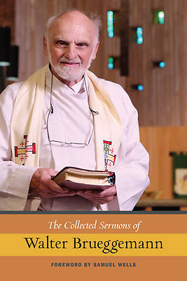 Picture of The Collected Sermons of Walter Brueggemann