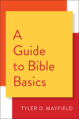 Picture of A Guide to Bible Basics