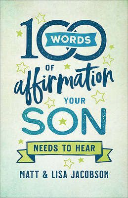 Picture of 100 Words of Affirmation Your Son Needs to Hear