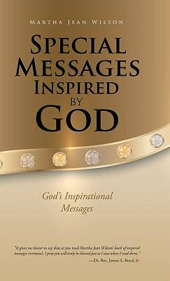 Special Messages Inspired by God