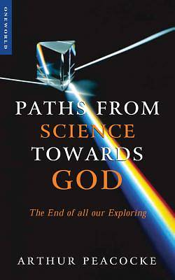 Paths from Science Towards God