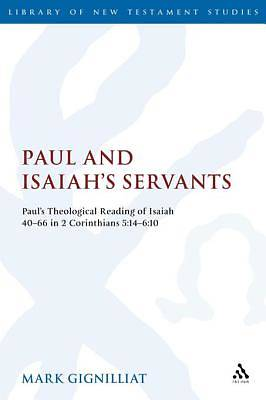 Paul and Isaiahs Servants [Adobe Ebook]