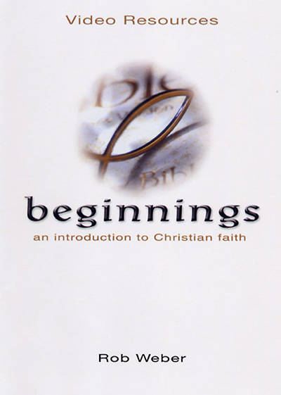 Beginnings: An Introduction to Christian Faith DVD