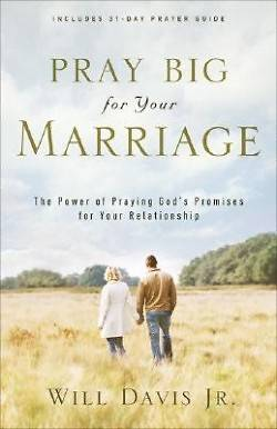 Picture of Pray Big for Your Marriage