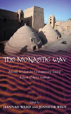 The Monastic Way