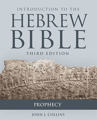 Picture of Introduction to the Hebrew Bible, Third Edition - Prophecy