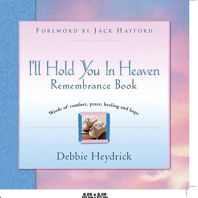 Picture of I'll Hold You in Heaven Remembrance Book