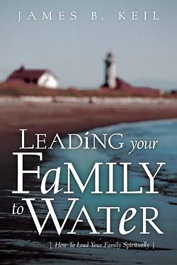 Picture of Leading Your Family to Water
