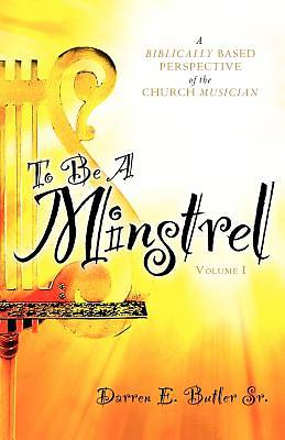 Picture of To Be a Minstrel