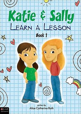Katie and Sally Learn a Lesson, Book 1