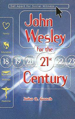 Picture of John Wesley for the 21st Century