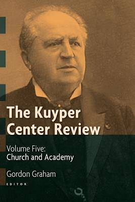 The Kuyper Center Review, Volume 5