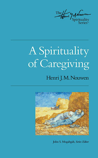 Picture of A Spirituality of Caregiving