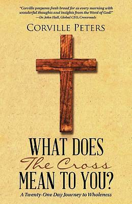 What Does the Cross Mean to You?