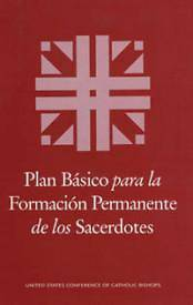Picture of Plan Basico Para la Formacion Permanente de los Sacerdotes = Basic Plan for the Ongoing Formation of Priests