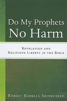 Do My Prophets No Harm
