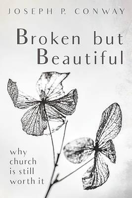 Picture of Broken but Beautiful