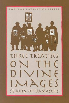 Three Treatises on the Divine Images