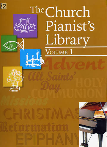 The Church Pianists Library Volume 1
