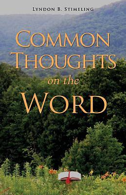 Picture of Common Thoughts on the Word
