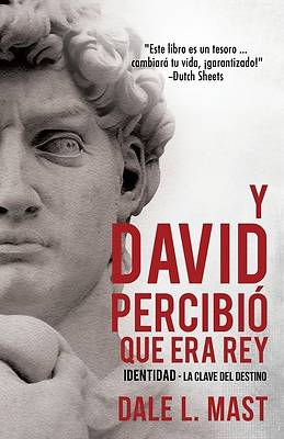 Picture of Y David Percibió Que Era Rey