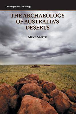 Picture of The Archaeology of Australia's Deserts