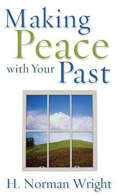 Picture of Making Peace with Your Past