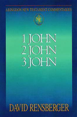Abingdon New Testament Commentaries: 1, 2, & 3 John - eBook [ePub]