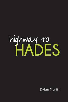 Highway to Hades