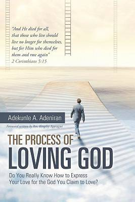 Picture of The Process of Loving God