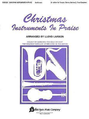 Christmas Instruments in Praise; Bb Edition
