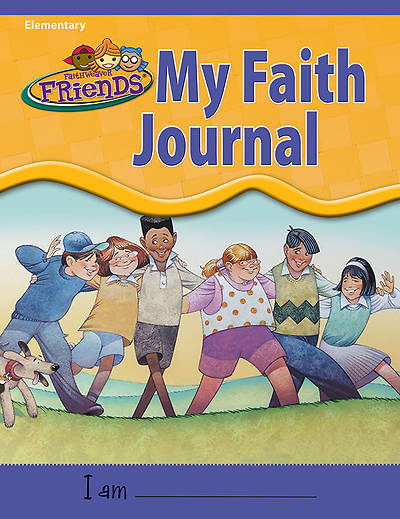 Group FaithWeaver Friends Elementary My Faith Journal Fall 2013
