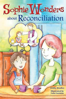 Picture of Sophie Wonders about Reconciliation