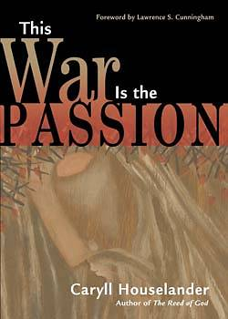 Picture of This War Is the Passion
