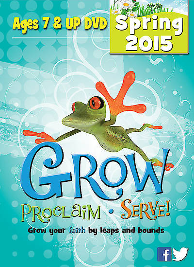 Picture of Grow, Proclaim, Serve! Ages 7 & Up DVD Spring 2015