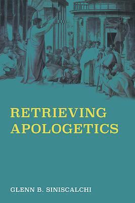 Picture of Retrieving Apologetics