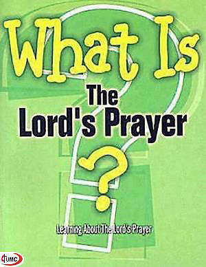 What Is the Lords Prayer? (Pkg of 5)