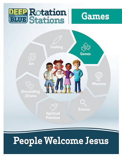 Deep Blue Rotation Station: People Welcome Jesus - Games Station Download