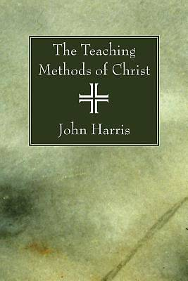 The Teaching Methods of Christ