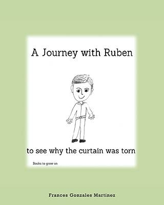 Picture of A Journey With Ruben to See Why the Curtain Was Torn