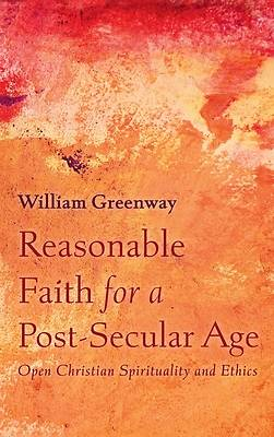 Picture of Reasonable Faith for a Post-Secular Age