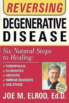 Picture of Reversing Degenerative Disease