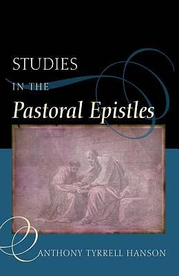 Studies in the Pastoral Epistles
