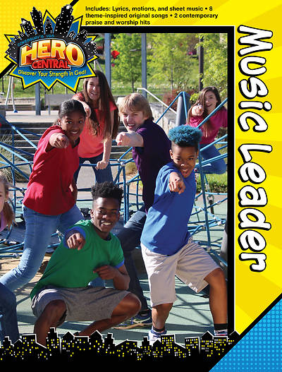 Vacation Bible School 2017 VBS Hero Central Music Leader - Download
