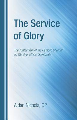 The Service of Glory