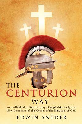 The Centurion Way