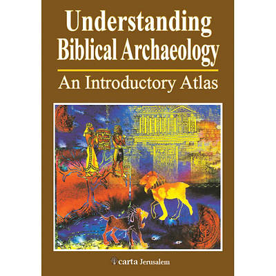 Picture of Understanding Biblical Archaeology