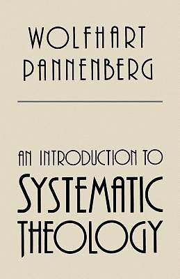 Picture of An Introduction to Systematic Theology